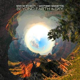 Steve Roach / Michael Stearns - Beyond Earth