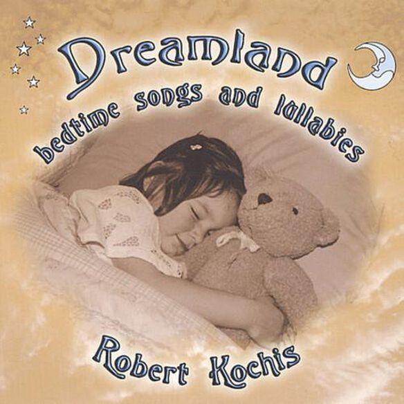 Dreamland Bedtime Songs & Lullabies