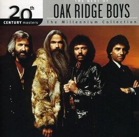 The Oak Ridge Boys - 20th Century Masters - The Millennium Collection: The Best of the Oak Ridge Boys