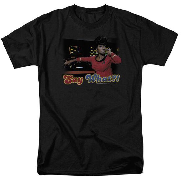 Star Trek Say What Short Sleeve Adult T-Shirt
