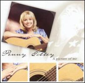 Penny Gilley - Picture of Me
