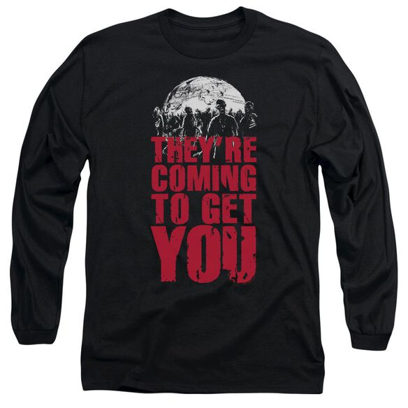 They're Coming To Get You Long Sleeve Adult T-Shirt