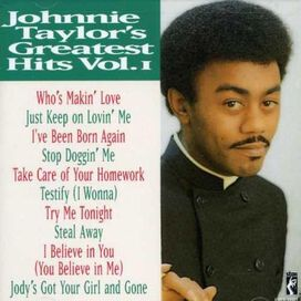 Johnnie Taylor - Greatest Hits