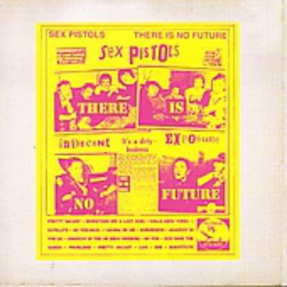 Sex Pistols - There Is No Future