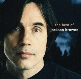 Jackson Browne - Next Voice You Hear: The Best of Jackson Browne