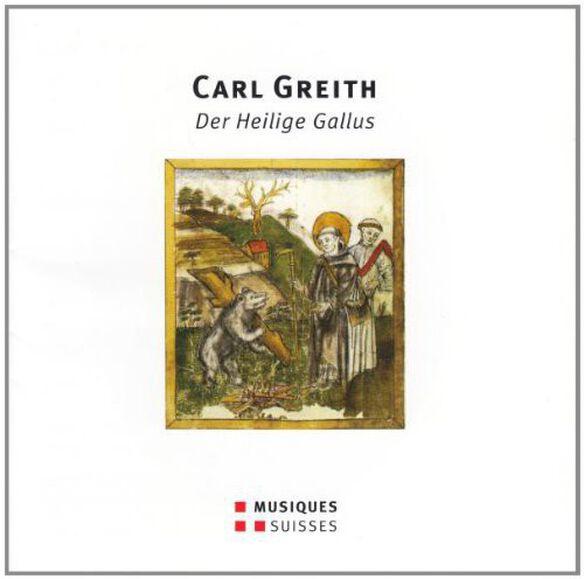 Greith/ Plut - Der Heilige Gallus - Oratorium