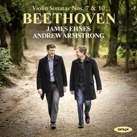 James Ehnes - Beethoven: Violin Sonatas Nos. 7 & 10