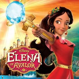 Original Soundtrack - Elena of Avalor [Original TV Soundtrack]