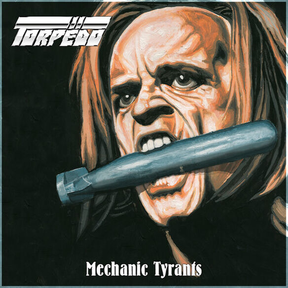 Torpedo - Mechanic Tyrants