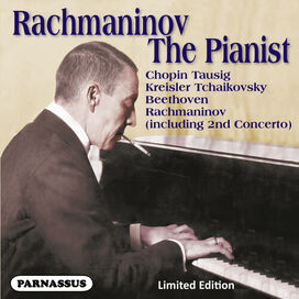 Sergei Rachmaninov - Sergei Rachmaninov the Pianist