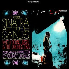 Frank Sinatra with Count Basie & the Orchestra - Sinatra at the Sands