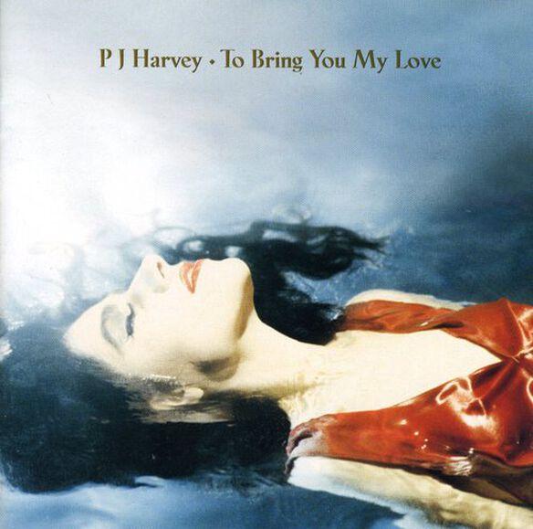 Pj Harvey - To Bring You My Love