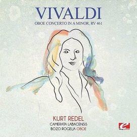 Vivaldi - Vivaldi: Oboe Concerto in A Minor, RV 461