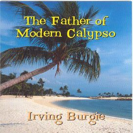 Irving Burgie - Father of Modern Calypso