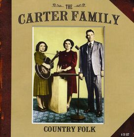 The Carter Family - Country Folk