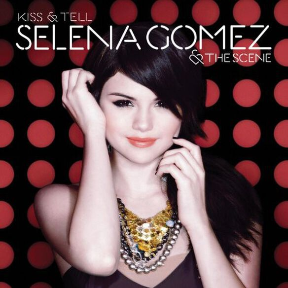 Selena Gomez - Kiss & Tell