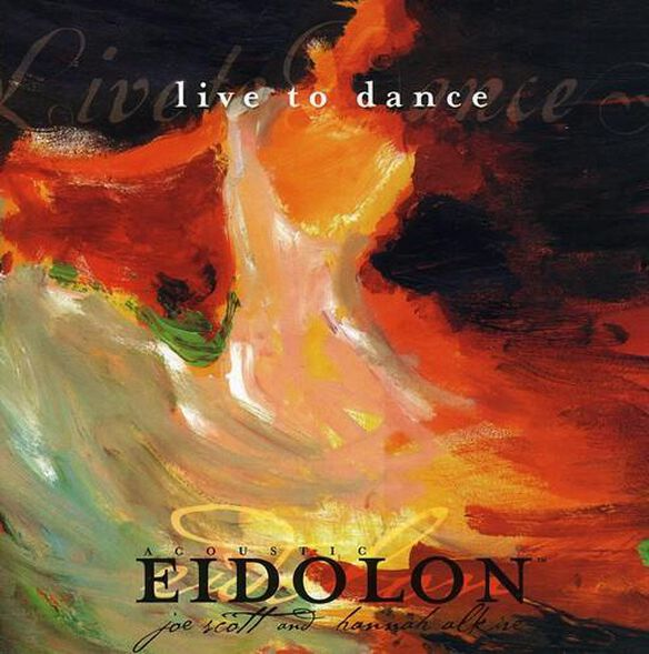 Acoustic Eidolon - Live to Dance