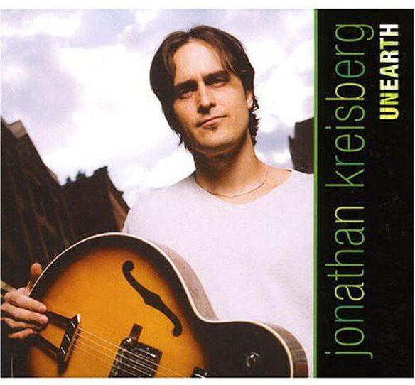 Jonathan Kreisberg - Unearth
