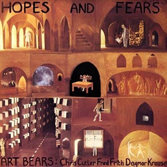 The Art Bears - Hopes & Fears