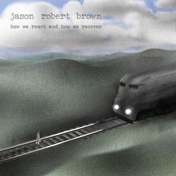 Jason Robert Brown - How We React And How We Recover