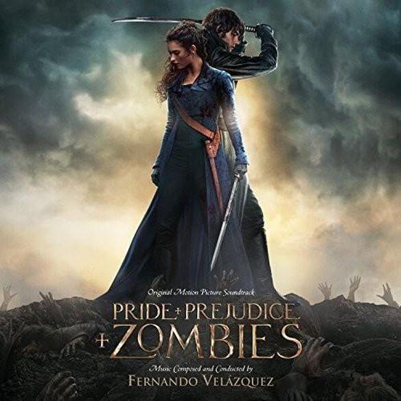 Fernando Velazquez - Pride and Prejudice and Zombies (Score) (Original Soundtrack)