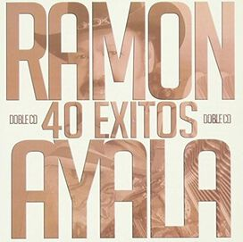 Ramon Ayala - 40 Exitos