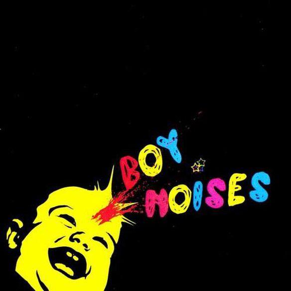 Boy Noises - Boy Noises