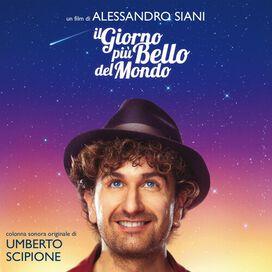 Umberto Scipione - Il Giorno Piu Bello Del Mondo (Original Soundtrack)