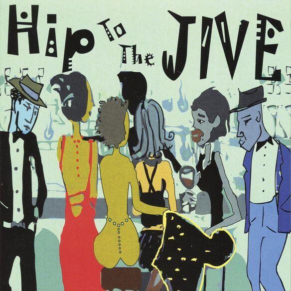 Hip To The Jive 0505