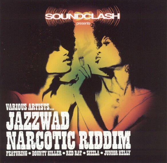 Jazzwad Narcotic Riddim