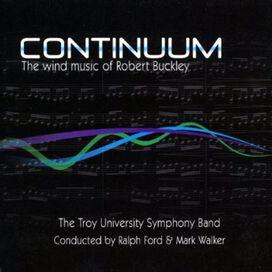 Robert Buckley - Continuum-The Wind Music of Robert Buckley