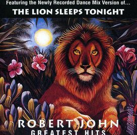 Robert John - Greatest Hits