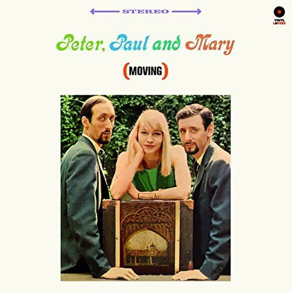 Paul Peter and Mary - Peter Paul & Mary (Moving)