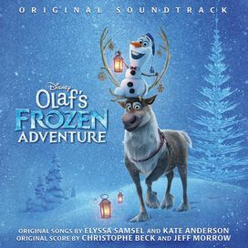 Original Soundtrack - Olaf's Frozen Adventure [Original Motion Picture Soundtrack]