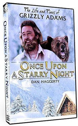 The Life and Times of Grizzly Adams: Once Upon and Starry Night