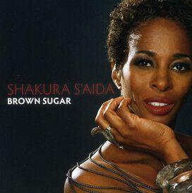 Shakura S'Aida - Brown Sugar