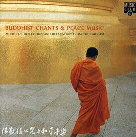 Various Artists - Buddhist Chants & Peace Music