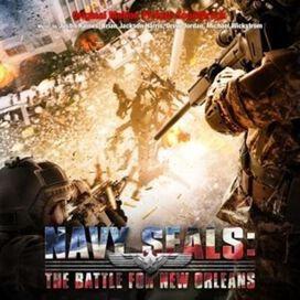 Various Artist - Navy Seals: The Battle For New Orleans [Original Motion Picture Soundtrack]