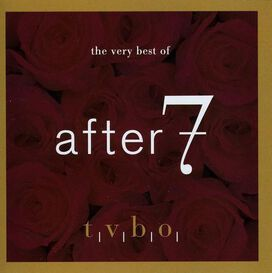 After 7 - Very Best of After 7