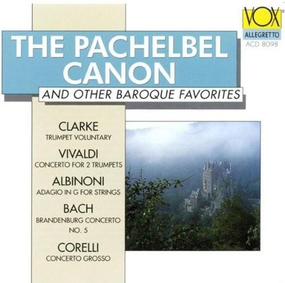 Various Artists - Pachelbel Canon & Others / Various