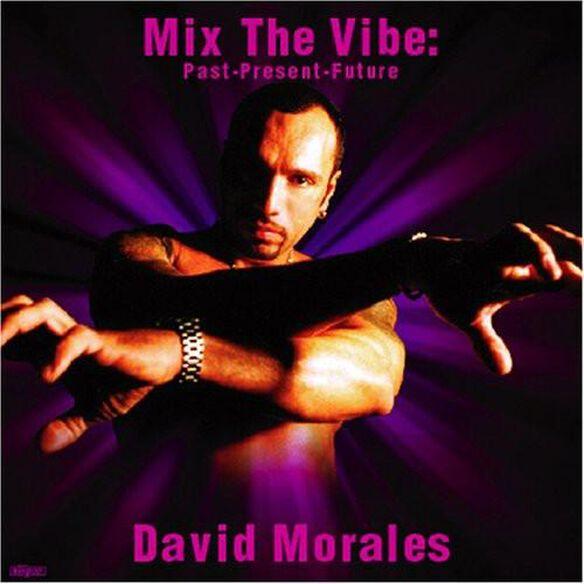 Mix The Vibe: Past Present Future