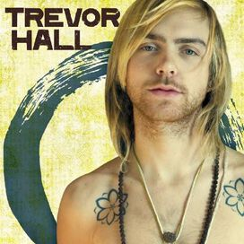 Trevor Hall - Trevor Hall