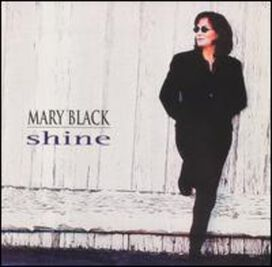 Mary Black - Shine