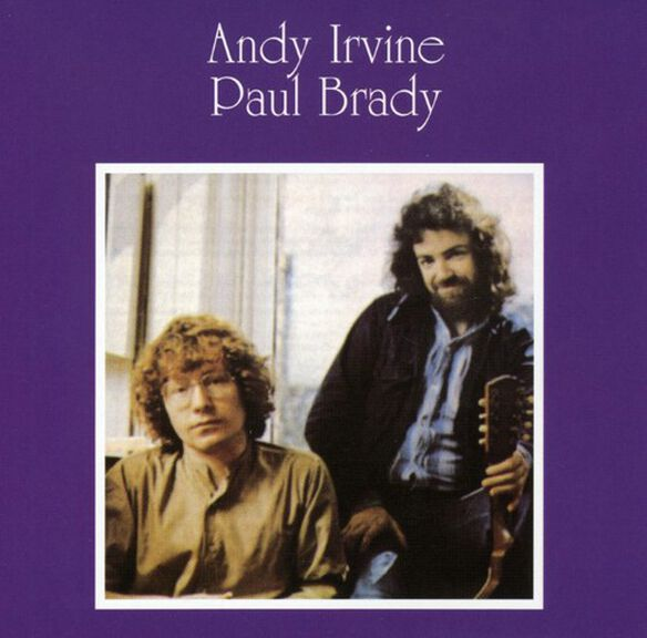 Andy Irvine - Andy Irvine and Paul Brady