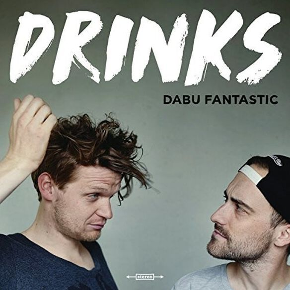 Dabu Fantastic - Drinks
