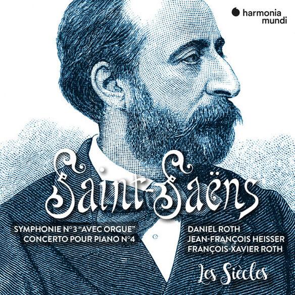 Les Siecles - Saint Saens: Symphony No. 3 Piano Concerto No. 4