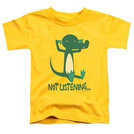 Not Listening Short Sleeve Toddler Tee Yellow Sm T-Shirt