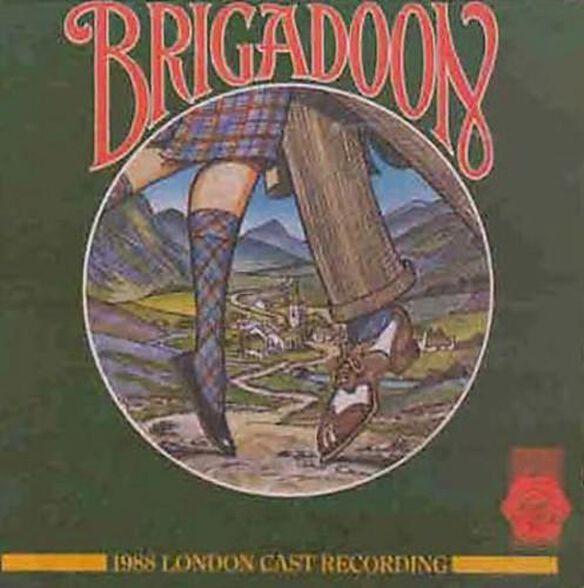 Brigadoon / 1988 London Cast Recording
