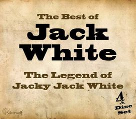 Jacky Jack White - Best of Jack White: The Legend of Jacky Jack White