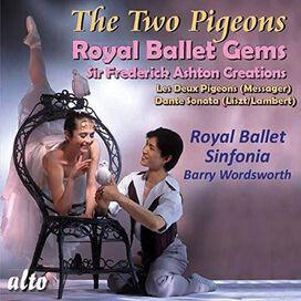 Messager/ Royal Ballet Sinfonia/ Wordsworth - MESSAGER: Les Deux Pigeons, LISZT (arr. Lambert); Dante Sonata